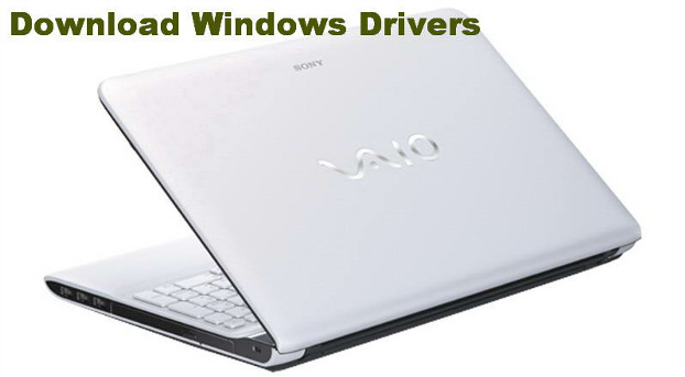 Sony vaio drivers download and install for windows 2019 tips.